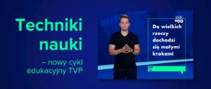 Techniki nauki – nowy cykl edukacyjny TVP VOD