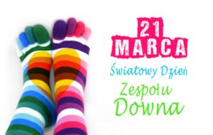 21 marca Światowym Dniem Zespołu Downa