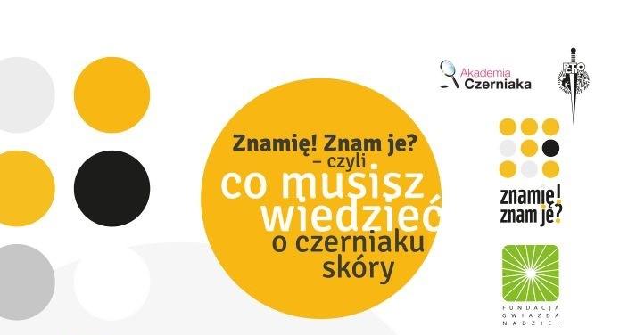 """Kampania edukacyjna """"Znamię! Znam je?"""
