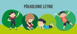 Letnie półkolonie w ZSP Więckowice