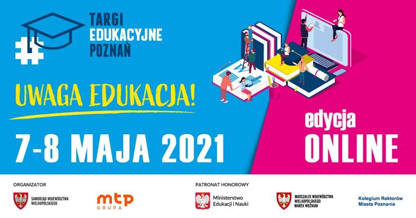 Targi Edukacyjne Poznań 7-8 maja 2021