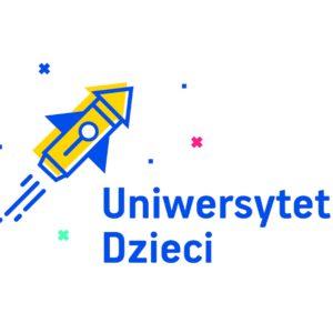 Uniwersytet Dzieci dla Dorosłych – cykl webinarów dla rodziców, nauczycieli, edukatorów